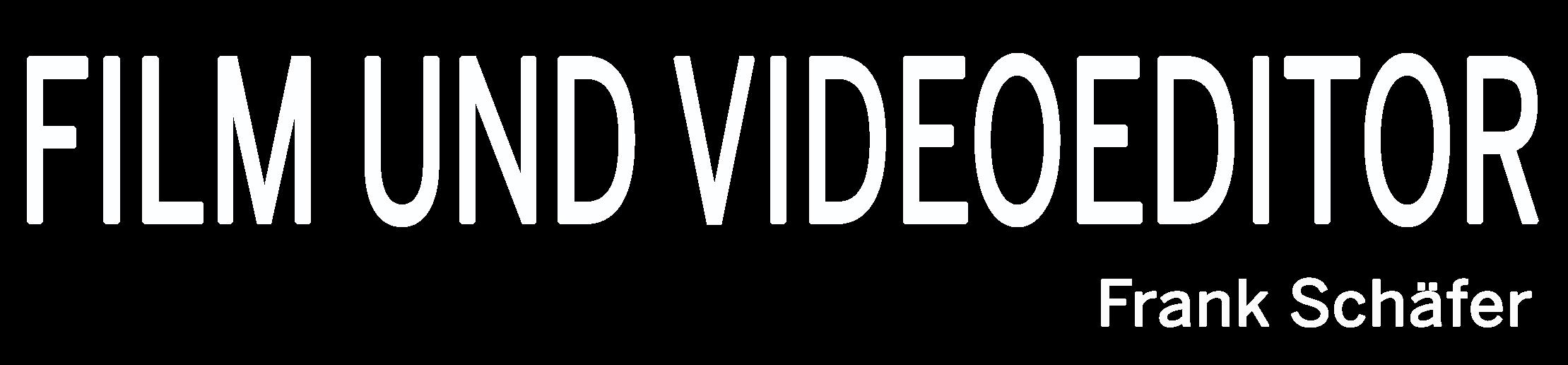 Film- und Video Editor / Videoproduzent Frank Schäfer
